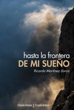 portada de 'Hasta la frontera de mi sueño'