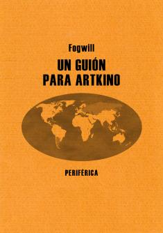 Un guión para Artkino - Fogwill