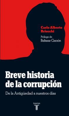 Breve Historia De La Corrupción El Boomerang