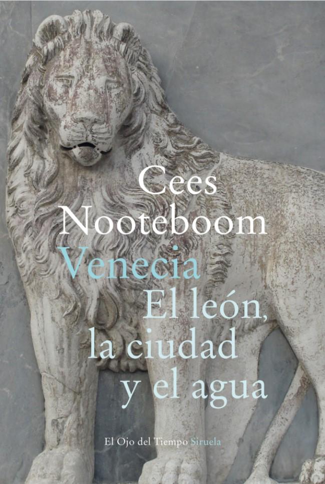 Nuevo libro de Cees Nooteboom, 'Venecia. El león, la ciudad y el agua'
