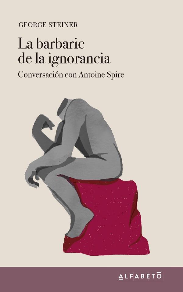 La barbarie de la ignorancia