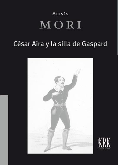 César Aira y la silla de Gaspard