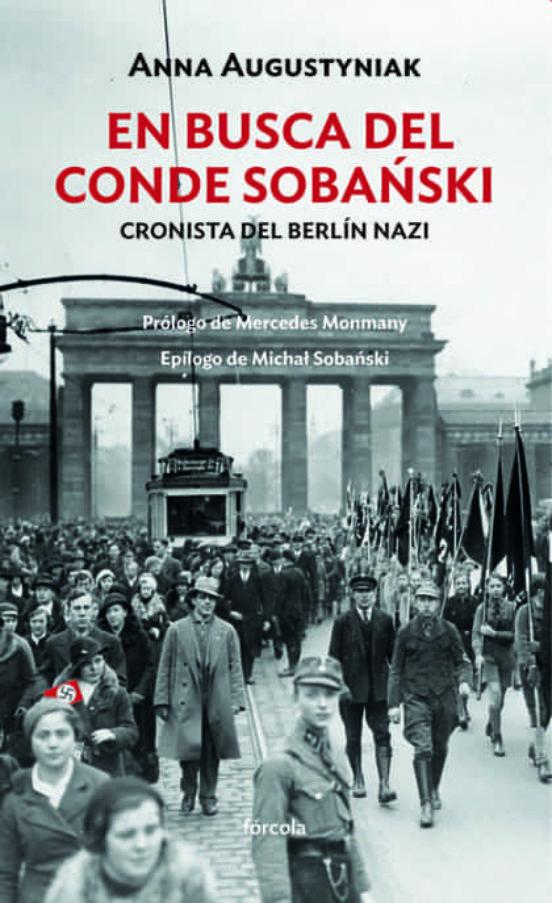 En busca del conde Sobański. Cronista del Berlín nazi