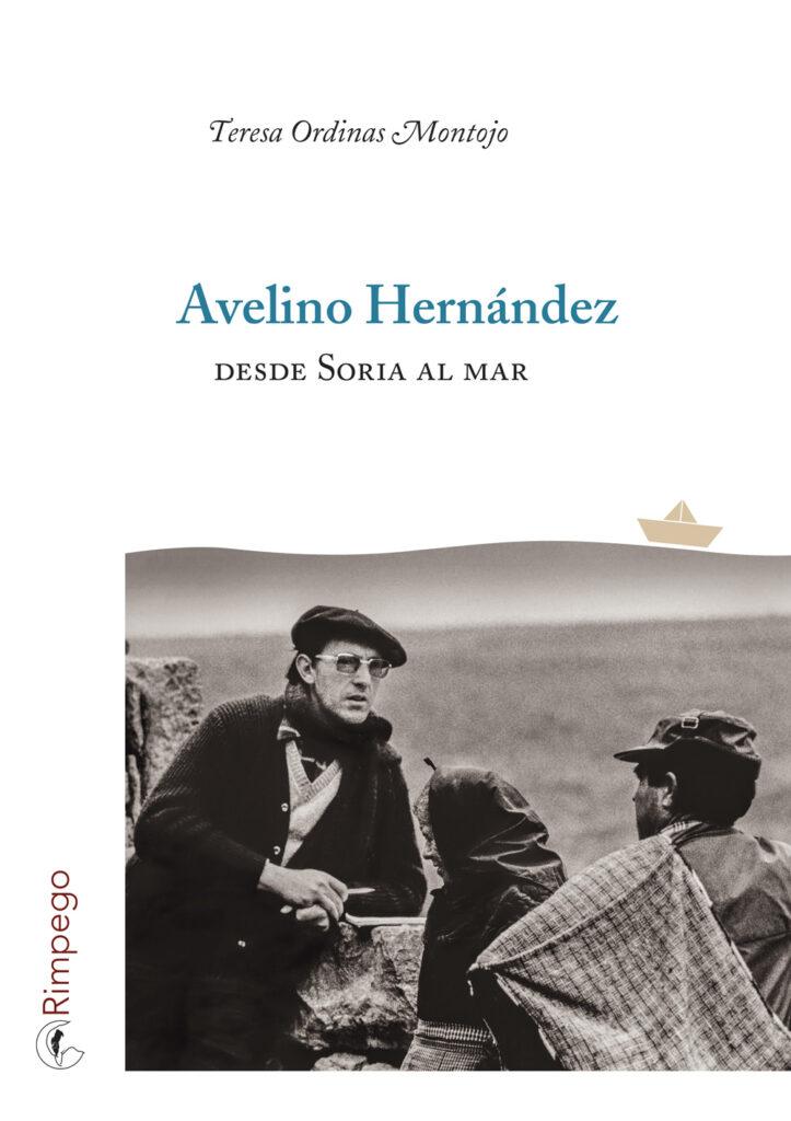 Avelino Hernández. Desde Soria al mar