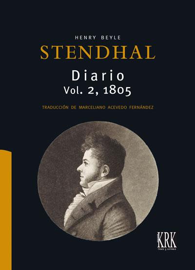 Stendhal. Diario, vol. 2.º (1805)